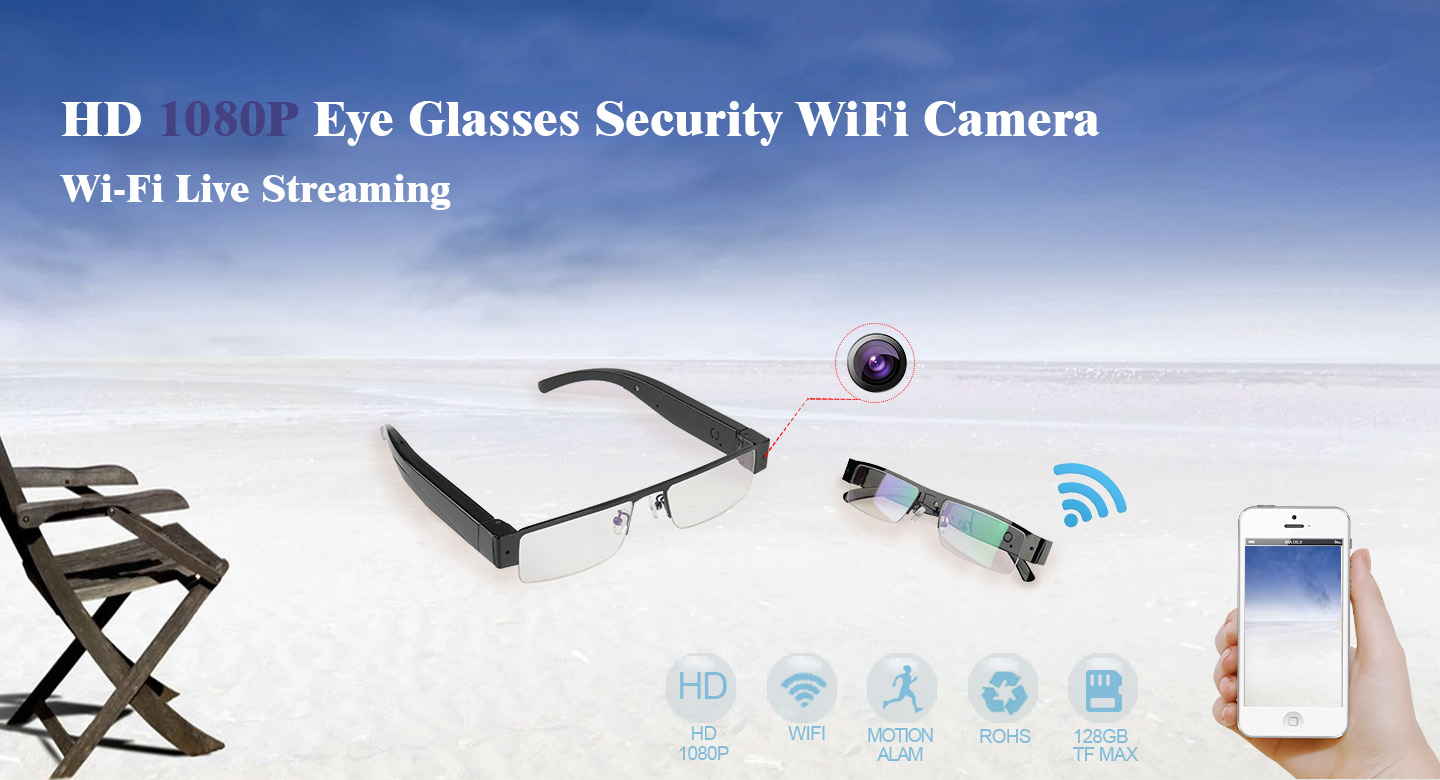 glasses with wifi camera